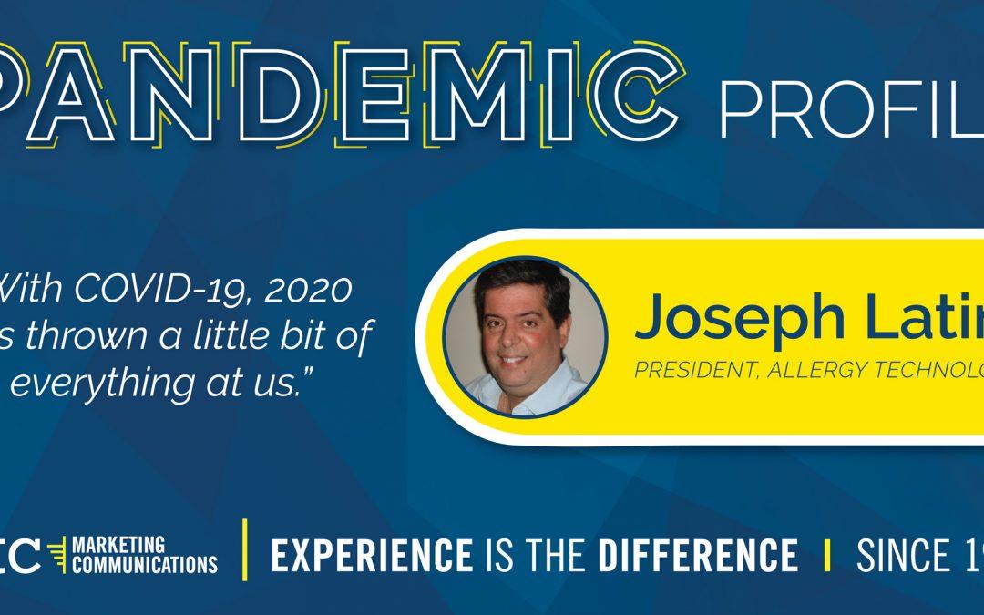Pandemic Profile – Joseph Latino